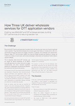 How Three UK deliver wholesale services for OTT application vendors